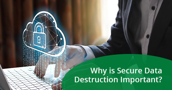 Why is Secure Data Destruction Important? - eCycle Solutions