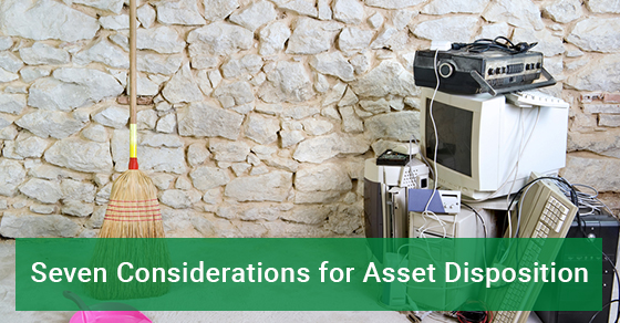 Seven Considerations for Asset Disposition - eCycle Solutions