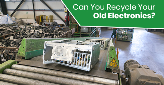 Can You Recycle Your Old Electronics?