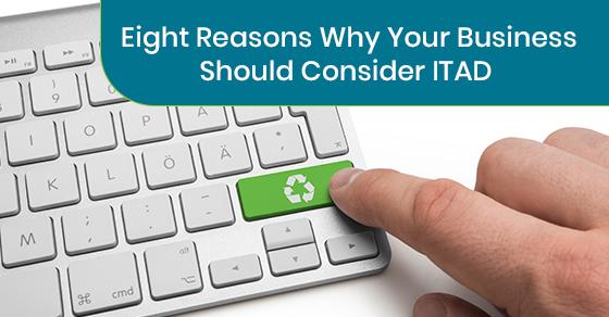 Reasons to Consider ITAD